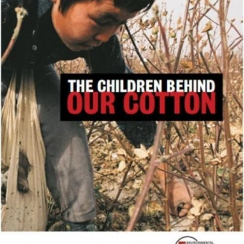 The Children Behind Our Cotton