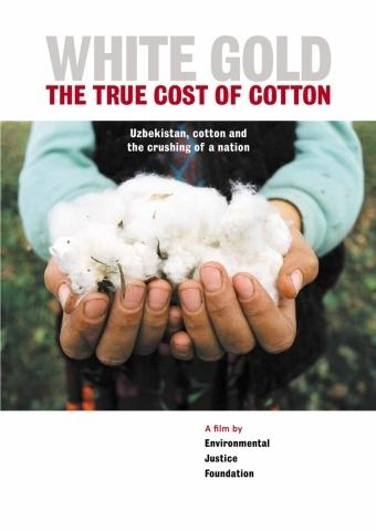 White Gold: The True Cost of Cotton