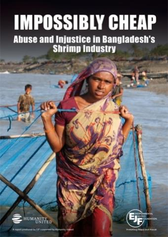 Impossibly Cheap: Abuse and Injustice in Bangladesh's Shrimp Industry