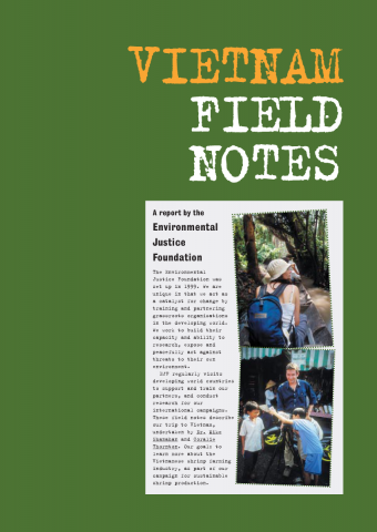 EJF Vietnam Field Notes