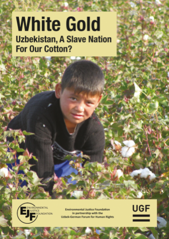 White Gold: Uzbekistan, a Slave Nation for Our Cotton?