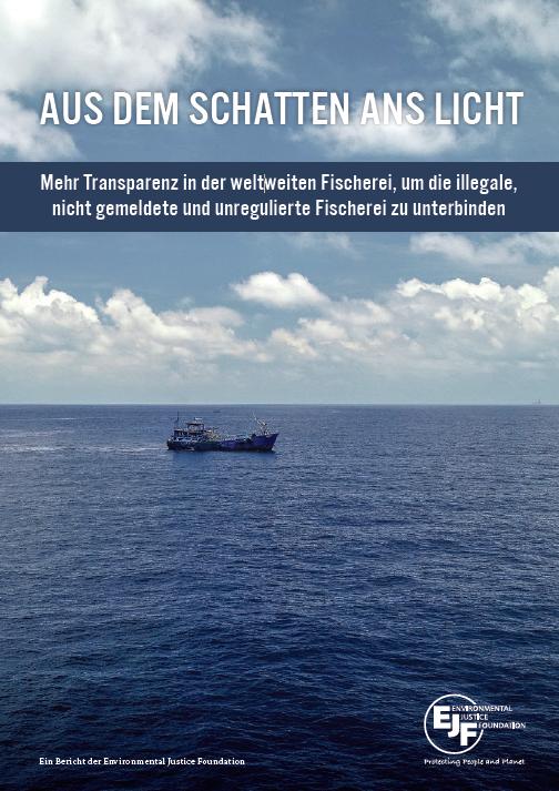 Aus dem Schatten ans Licht | Zehn Grundsätze für Transparenz im globalen Fischereisektor