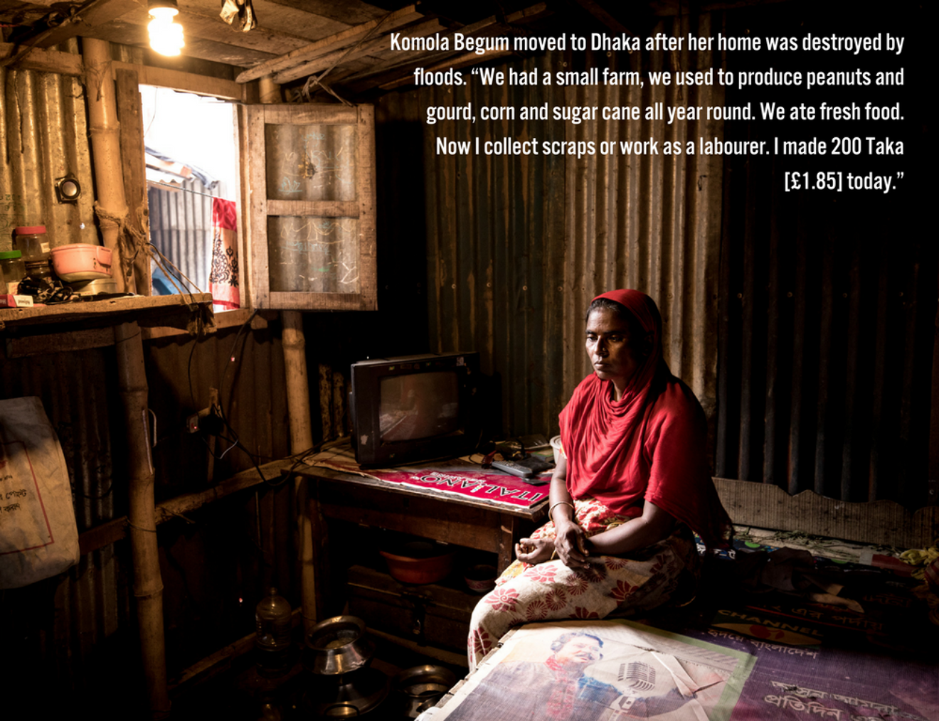 """Komola Begum Moved To Dhaka After Her Home Was Destroyed By Floods """" I Jumped In To The Water To Try And Save The Cattle But I Could Not 80 Or 90 Houses Were Destroyed  When I Was Young The Summer Was Not So Hot  N"""