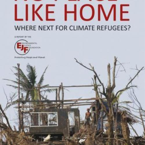 No Place Like Home: where next for climate refugees?