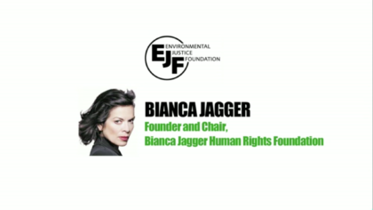 An advocate's message: Bianca Jagger, Human Rights Foundation