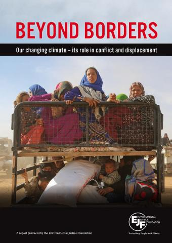 Beyond Borders: Our changing climate – its role in conflict and displacement