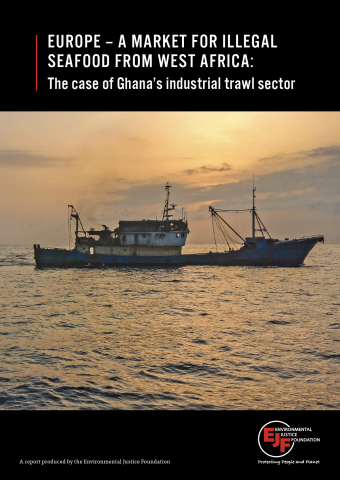 Europe – a market for illegal seafood from West Africa: the case of Ghana's industrial trawl sector