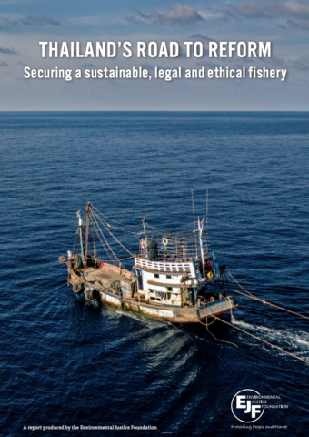 Thailand's Road to Reform: Securing a sustainable, legal and ethical fishery