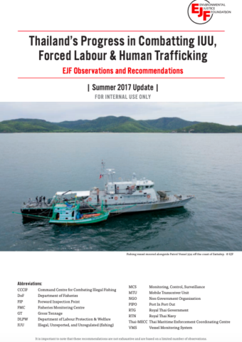 Thailand's Progress in Combatting IUU, Forced Labour & Human Trafficking: EJF Observations and Recommendations