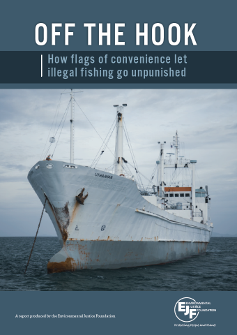 Off the hook: How flags of convenience let illegal fishing go unpunished